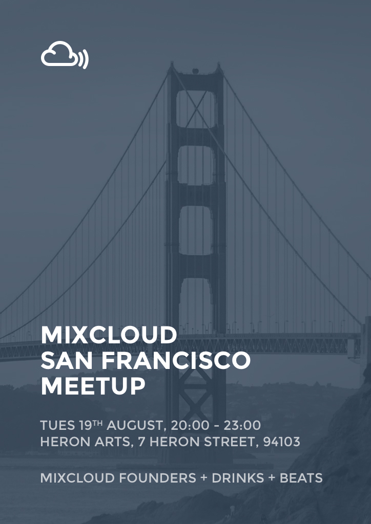 Mixcloud SF Meetup Flyer