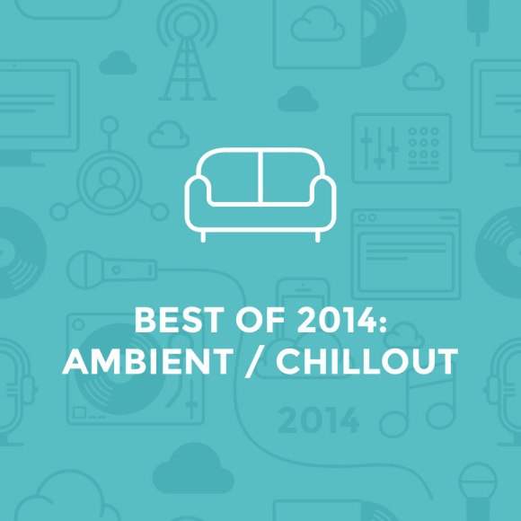 best of 2014 - chill