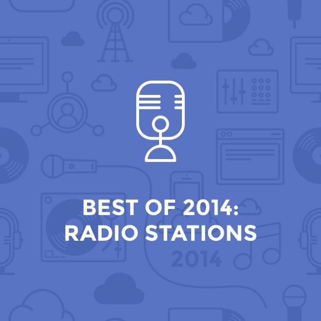 best of 2014 - radio stations