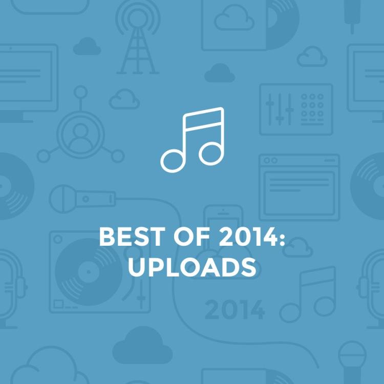 best of 2014 - uploads