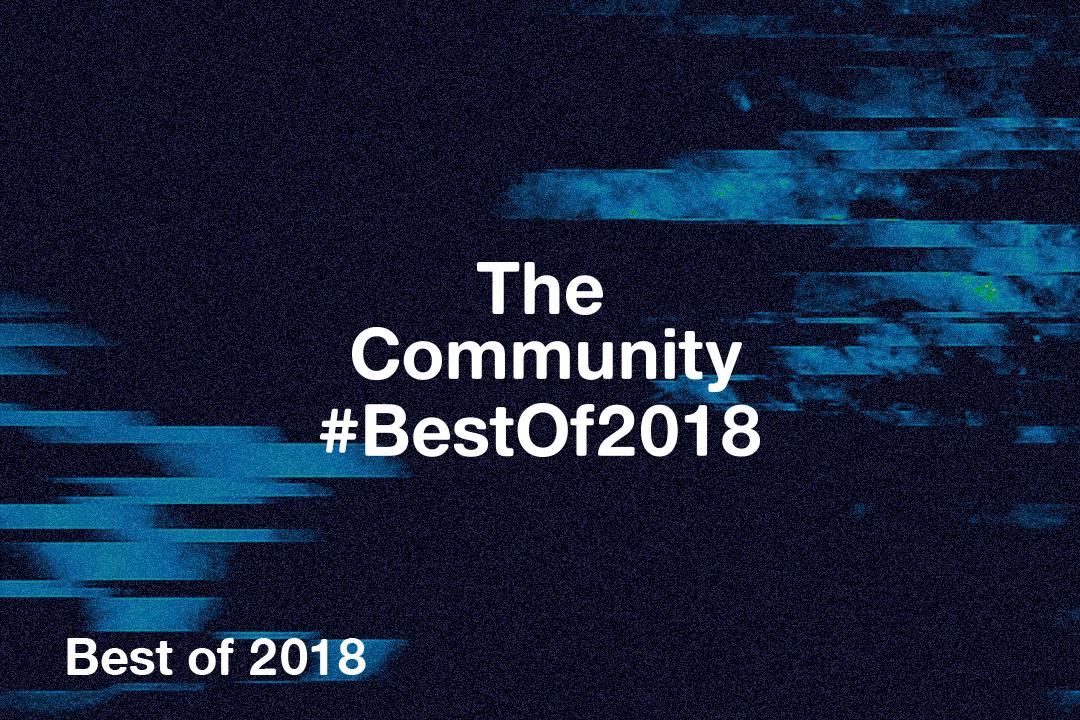 The Community #BestOf2018 – Celebrating the Year in Music